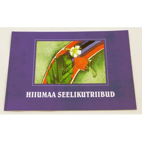 Hiiumaa seelikutriibud ehk nõuandeid Hiiumaa küütkuubede valmistamiseks