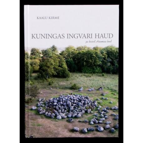 Kuningas Ingvari haud ja teised Hiiumaa lood